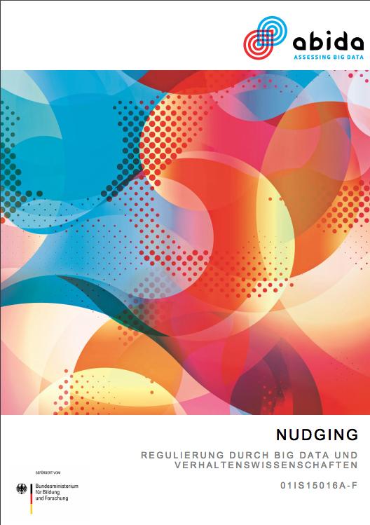"""Cover der Studie """"Nudging – Regulierung durch Big Data und Verhaltenswissenschaften"""" Quelle: Grafik: ABIDA (idw)"""