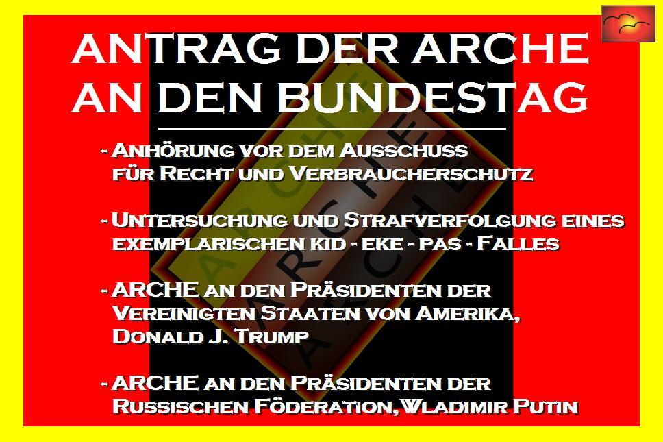 Antrag der ARCHE an Dr. Angela Merkel und an den Bundestag