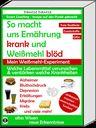 """So macht uns Ernährung krank und Weißmehl blöd / Bild: """"obs/indayi edition"""""""