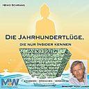 """Cover des Hörbuchs von Heiko Schrang """"Die Jahrhundertlüge, die nur Insider kennen"""""""