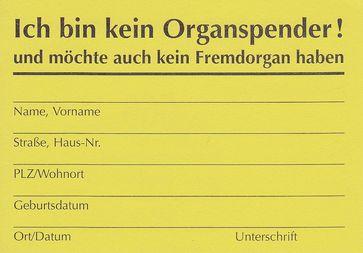 Organspende: Hoch umstritten da Körperteile bei lebendigem Leib entnommen werden (Hirntot ist nicht Tot). Für den Empfänger: Ein kurzes Leben mit starken Medikamenten.