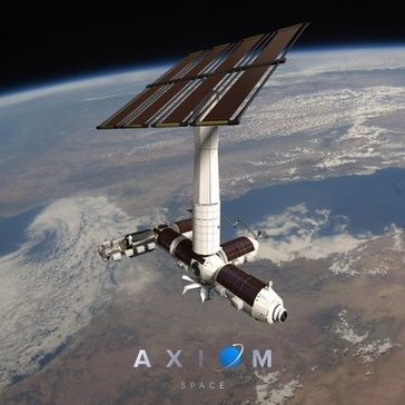 Axiom Space erhält Zuschlag der NASA zum Bau einer kommerziellen Raumstation an der ISS