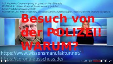 """Bild: SS Video: """" ZENSUR UND EINSCHÜCHTERUNG! Prof. Dr. Hockertz bekam vor ein paar Tagen Besuch von der Polizei!"""" (https://www.bitchute.com/video/dkDNnBnodauP/) / Eigenes Werk"""