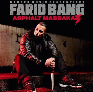 "Cover ""Asphalt Massaka 3"" von Farid Bang"