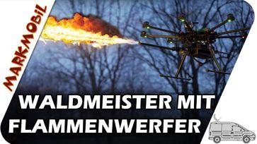 MARKmobil Mittelpunkt - Waldmeister mit Flammenwerfer