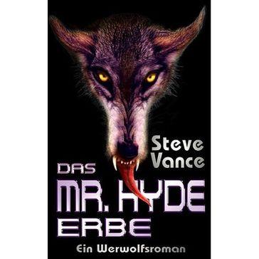 Das Mr. Hyde Erbe