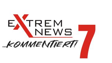 ExtremNews kommentiert - Folge 7