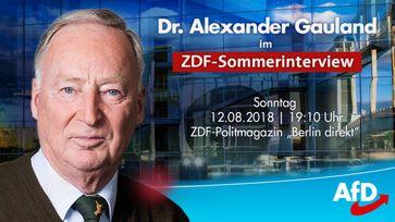 Alexander Gauland im ZDF-Sommerinterview 12. August, 19.10 Uhr