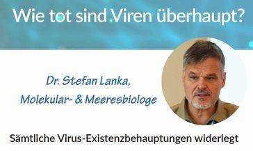 Wie tot sind Viren überhaupt? Interview mit Dr. Stefan Lanka