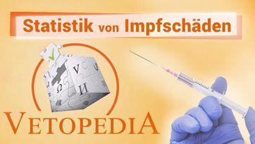 """Bild: Screenshot Video: """" Vetopedia - Statistik von Impfschäden"""" (www.kla.tv/15208) / Eigenes Werk"""
