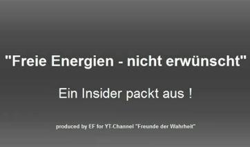 """""""Freie Energie - nicht erwünscht"""" - Ein Insider packt aus"""