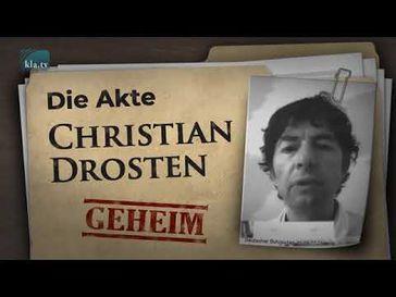 """Bild: Screenshot Video: """" Die (geheimgehaltene) Akte Christian Drosten"""" (https://www.kla.tv/17877) / Eigenes Werk"""