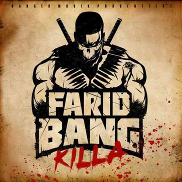 "Cover ""Killa"" von Farid Bang"