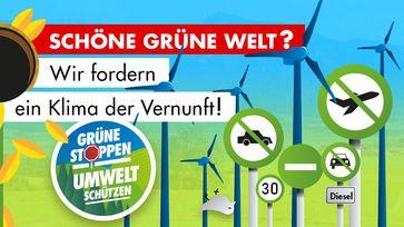 "AfD Kampagne ""Grüne stoppen! - Umwelt schützen!"""