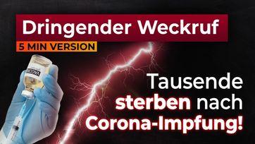 """Bild: Screenshot Video: """"""""DRINGENDER WECKRUF: Tausende sterben nach Corona-Impfung!"""" (www.kla.tv/18652) / Eigenes Werk"""