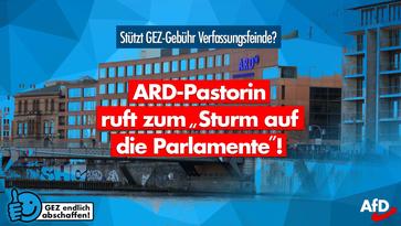 "GEZ-finanzierter Irrsinn: ARD-Pastorin ruft zum ""Sturm der Parlamente"" auf"