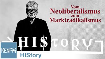 "Bild: Screenshot Video: ""HIStory: Lippmann, Hayek, Friedman und Co. – Vom Neoliberalismus zum Marktradikalismus"" (https://tube.kenfm.de/videos/watch/ba373e4e-1be4-456c-8772-5e34567956fe) / Eigenes Werk"