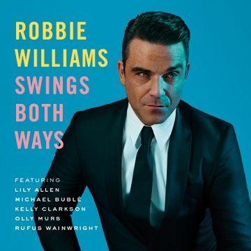 "Cover ""Swings Both Ways"" von Robbie Williams"
