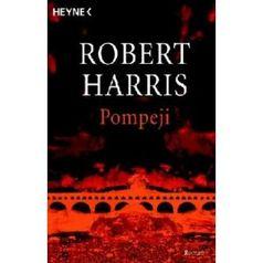 """""""Pompeii"""" von Robert Harris"""