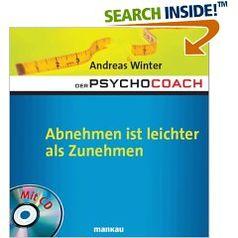 """Buchcover """"Der Psychocoach: Abnehmen ist leichter als Zunehmen"""""""
