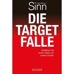 """Cover """"Die Target-Falle: Gefahren für unser Geld und unsere Kinder"""" von Hans-Werner Sinn"""