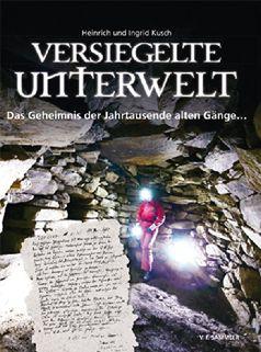 Versiegelte Unterwelt - Das Geheimnis der Jahrtausende alten Gänge…