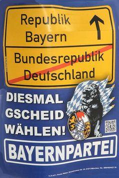 Wahlplakat der Bayernpartei in 2013.
