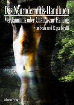 Buchcover: Das Neurodermitis-Handbuch - Verdammnis oder Chance zur Heilung