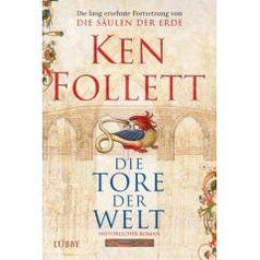"""Ken Follett """"Die Tore der Welt"""""""