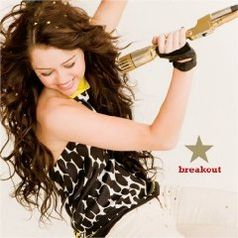 """Miley Cyrus """"Breakout"""""""