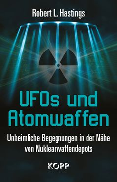 """Cover """"UFOs und Atomwaffen"""" von Robert L. Hastings"""