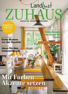 Die neue Ausgabe LANDLUST ZUHAUS (01/2021) / Bild: Deutsche Medien-Manufaktur (DMM), LANDLUST Fotograf: Deutsche Medien-Manufaktur (DMM), LANDLUST