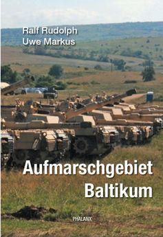 """Cover """"Aufmarschgebiet Baltikum"""" - Phalanx Verlag 2018"""