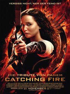 """""""Die Tribute von Panem – Catching Fire"""" Kinoplakat"""