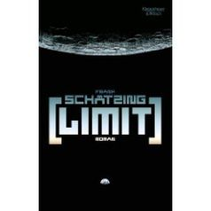 Limit: Roman von Frank Schätzing