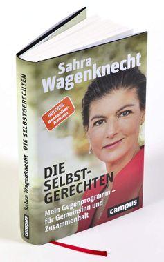 """Buch: """"Die Selbstgerechten: Mein Gegenprogramm - für Gemeinsinn und Zusammenhalt """" Bild: Cover"""
