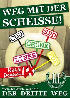 """Wahlplakat der Partei """"Der Dritte Weg"""" - Neben der NPD und Die Rechte die einzigen Rechtsradikalen Parteien in Deutschland mit einem gesamten Wahlergebnis von 0,1% in 2019(Symbolbild)"""