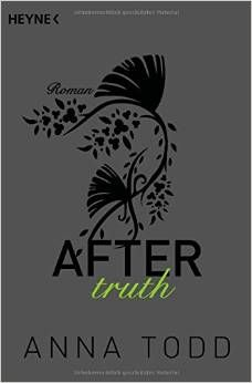 "Cover ""After truth"" von Anna Todd"