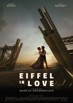 EIFFEL IN LOVE Hauptplakat  Bild: Constantin Film Verleih Fotograf: Constantin Film