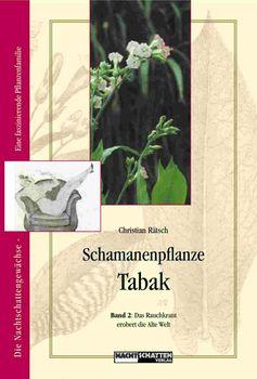 Schamanenpflanze Tabak Band 2