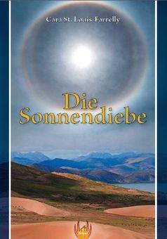 """Buchcover """"Die Sonnendiebe"""" von Cara St. Louis Farrelly"""