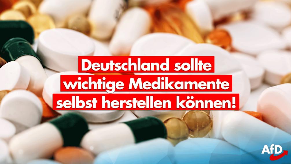 Medikamenten-Notstand beenden  – Arzneimittelproduktion wieder im eigenen Land sicherstellen