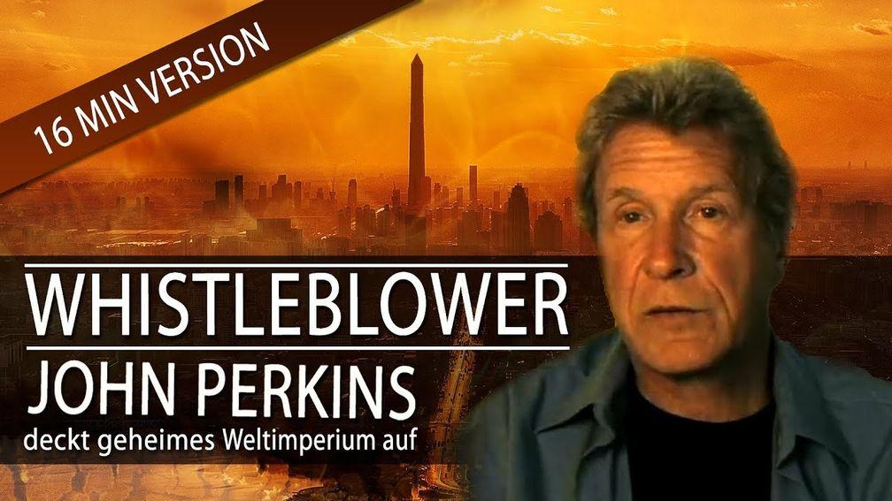 Whistleblower John Perkins deckt geheimes Weltimperium