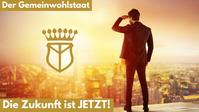 """Bild: Screenshot Internetseite: """"http://koenigreichdeutschland.org/de/neuigkeit/video-der-gemeinwohlstaat-der-zukunft.html"""" / Eigenes Werk"""
