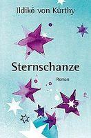 """Cover """"Sternschanze"""" von Ildikó von Kürthy"""