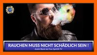 """Bild: Screenshot Video: """"Rauchen muss nicht schädlich sein - André Blank"""" (https://youtu.be/hBDby1Xd0s0) / Eigenes Werk"""