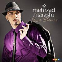 Don't Believe von Mehrzad Marashi