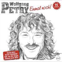 "Cover Wolfgang Petry ""Einmal noch!"""
