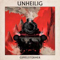 """Unheilig Album """"Gipfelstürmer"""""""