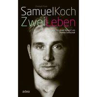 Cover: Samuel Koch - Zwei Leben